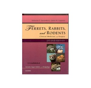 Ferrets, Rabbits and Rodents