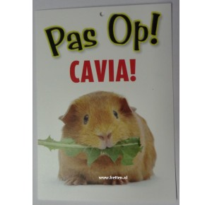 Guard Signs Pas op Cavia! Otterhouse