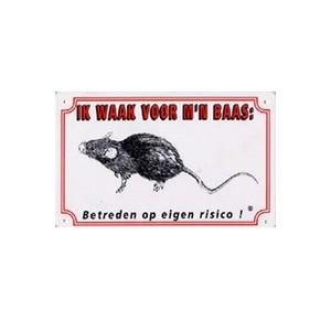 """Warning sign rat \""""ik waak voor mijn baas\"""""""