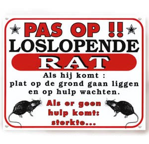 "Warning sign rat ""pas op\"""