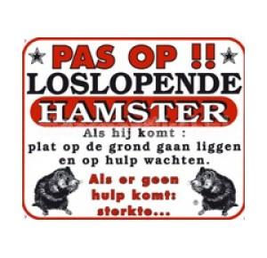 """Waakbord hamster: \""""pas op\"""""""