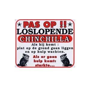 """Chinchilla waakbord """"PAS OP !! """""""