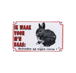 "Dutch warning sign rabbit ""ik waak....\"""