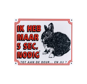 "Dutch warning sign rabbit ""5 sec\"""