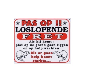 Dutch warning sign: pas op